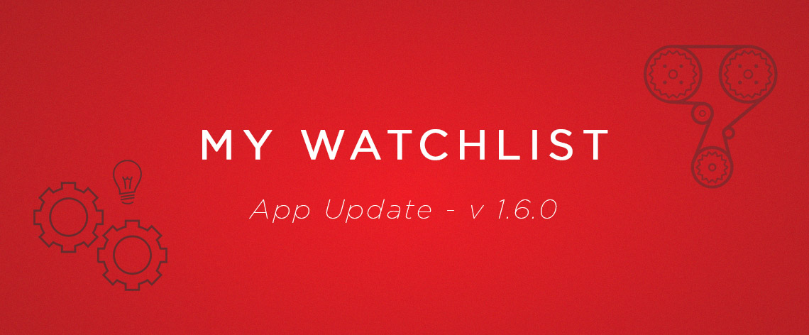 App Update – v1.6.0 My Watch List